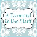 Diamond in the Stuff