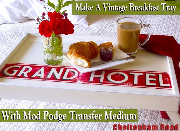 Breakfast in Bed Tray Tutorial by Cheltenham Road for Mod Podge Rocks