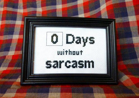 o days without sarcasm