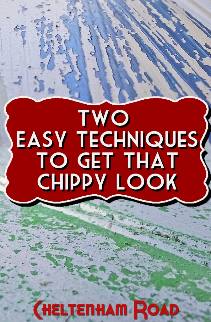 Two Techniques to Get that Chippy Look Tutorial by Cheltenham Road