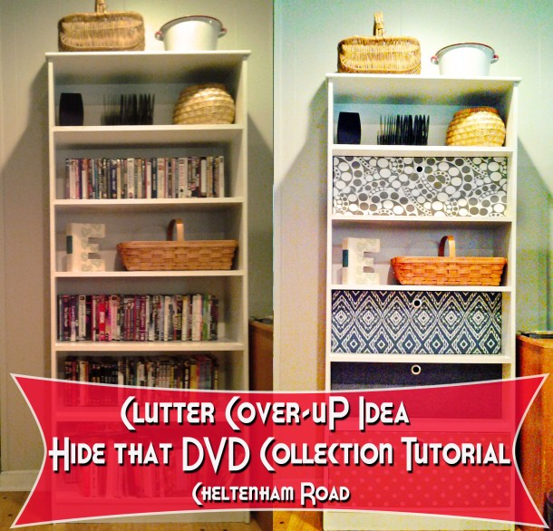 Clutter Cover Up Tutorial Cheltenham Road